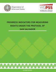 Progress Indicators for Measuring Rights under the Protocol of San Salvador