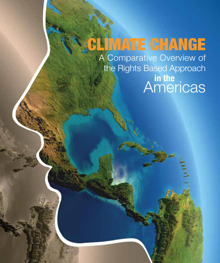 Climate Change: A Comparative Overview of the Rights Based Approach in the Americas
