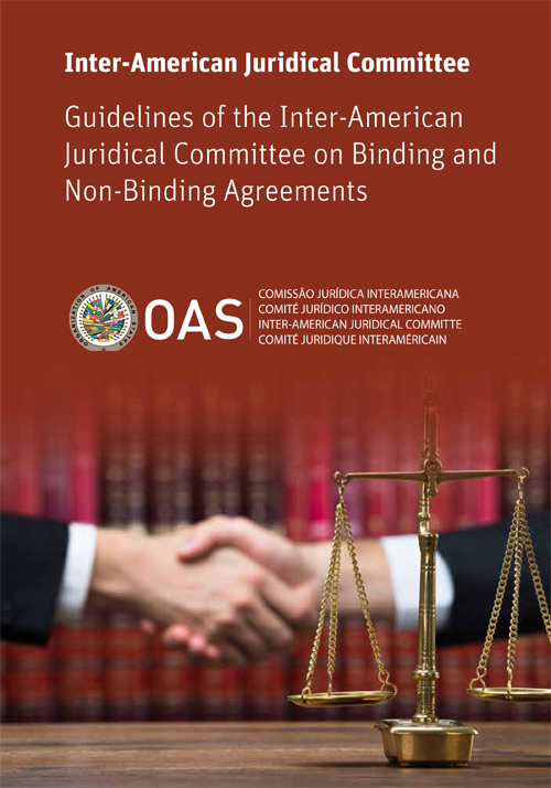The Department of International Law disseminates the Inter-american Juridical Committee's Guidelines on Binding and Non-Binding Agreements