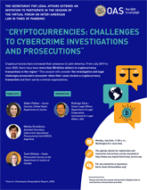 """Virtual Forum: """"Cryptocurrencies: Challenges to Cybercrime Investigations and Prosecutions"""""""
