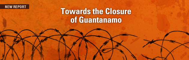 Towards the Closure of Guantanamo: Decisions regarding the US Detention Center in Guantanamo