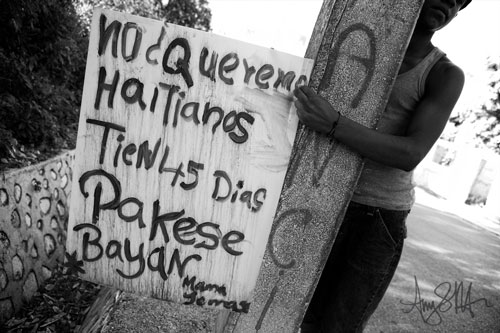 Sign saying: we do not want Haitians have 45 days for them to leave.