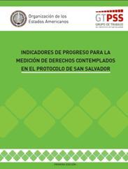 Indicadores de Progreso para la Medición de Derechos Contemplados en el Protocolo de San Salvador