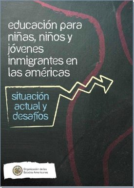 Education for children and young immigrants in the Americas
