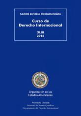 XLIII Curso de Derecho Internacional (2016)