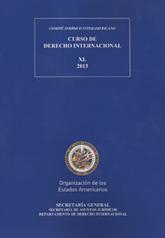 XL Curso de Derecho Internacional (2013)