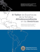 II Taller de Expertas/os de la Temática Afrodescendiente en las Américas (2011)