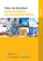 Taller de Alto Nivel sobre el Acceso Equitativo a la Información Pública (Argentina 2015)