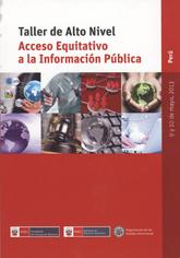 Taller de Alto Nivel sobre el Acceso Equitativo a la Información Pública (Costa Rica 2013)