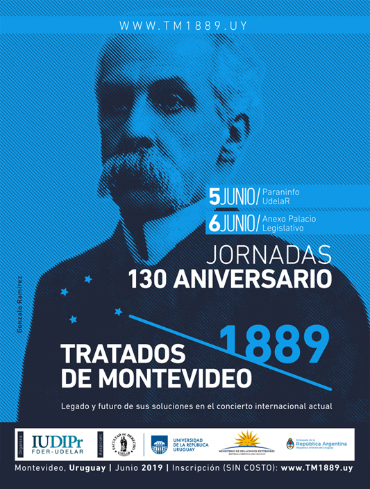 Celebrating the  130th anniversary of the Treaties of Montevideo of 1889 on private international law
