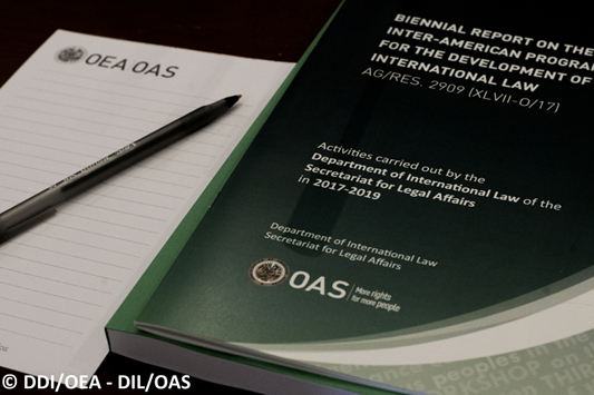The Department of International Law (DIL) presents Biennial Report on the Inter-American Program for the Development of International Law