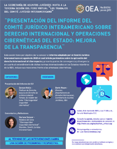 """Foro Virtual: """"Presentación del Informe del Comité Jurídico Interamericano sobre Derecho Internacional y operaciones cibernéticas del Estado: mejora de la transparencia"""""""