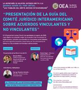 """""""Presentación de las Directrices del Comité Jurídico Interamericano para los Acuerdos Vinculantes y No Vinculantes"""""""