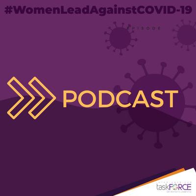 Podcast Task Force Interamericano sobre Liderazgo de las Mujeres