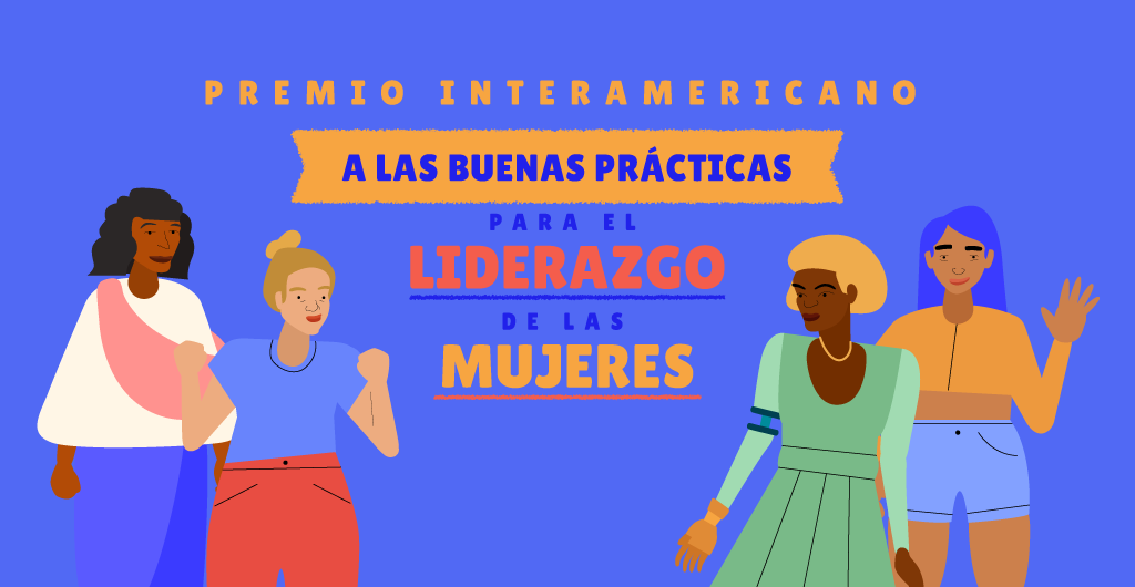 Inter-American Award for Good Practices in Women's Leadership