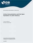 Crime Concentration and Hot Spot Dynamics in Latin America