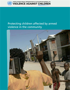 Protecting children affected by armed violence in the community