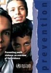 Preventing youth violence: an overview of the evidence