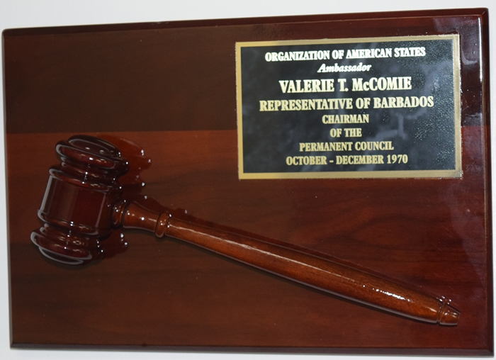 Mounted Gavel of Valerie Theodore Mc Comie former Ambassador of Barbados to the OAS and the United States and Assistant Secretary General of the OAS 1980 - 1990.