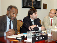Sir Clare K. Roberts; Ariel Dulitzky, of the IACHR Executive Secretariat; and Silvio José Alburquerque e Silva, President of the Working Group and Alternate Representative of Brazil to the OAS