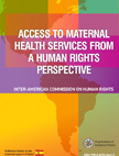 Access to Maternal Health Services from a Human Rights Perspective (2010)