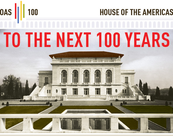 OAS 100 - House of the Americas