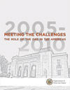 Meeting the Challenges 2005-2010