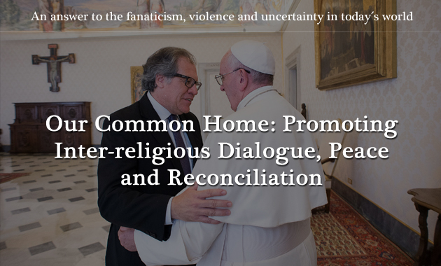 Our Common Home: Promoting Inter-religious Dialogue, Peace and Reconciliation
