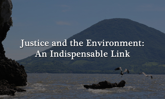 Justice and the Environment:  An Indispensable Link