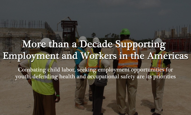 More than a Decade Supporting Employment and Workers in the Americas