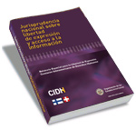 Jurisprudencia nacional sobre el derecho de libertad de expresión y acceso a la información (2013)