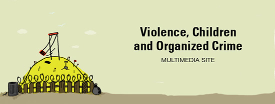 Violence, Children and Organized Crime