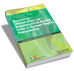 Access to Information on Reproductive Health from a Human Rights Perspective (2011)