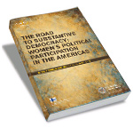 The Road to substantive Democracy: Women´s Political Participation in the Americas (2011)
