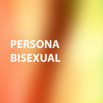 Persona Bisexual