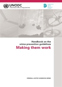 Handbook on the crime prevention guidelines Making them work