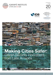 Making Cities Safer: Citizen Security Innovations from Latin America