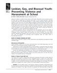 Lesbian, Gay, and Bisexual Youth: Preventing Violence and Harassment at School / Bullying and Youth Suicide: Breaking the Connection.