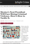 Mexico's Next President Will Face Rising Criminal Violence. Here's How to Tackle It.