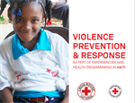 Violence Prevention & Response as a Part of Emergencies and Health Programming in Haiti