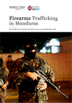Firearms Trafficking in Honduras