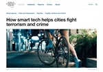 World Economic Forum: How Smart Tech Helps Cities Fight Terrorism and Crime