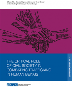 The Critical Role of Civil Society in Combating Trafficking in Human Beings