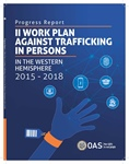 II Work Plan Against Trafficking in Persons in the Western Hemisphere 2015-2018
