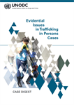 Case Digest: Evidential Issues in Trafficking in Persons Cases
