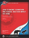 2008 Economic Downturn and Federal Inaction Impact on Crime
