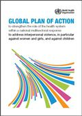 Global Plan of Action to prevent interpersonal violence