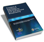 Freedom of Expression Standards for Free and Inclusive Broadcasting (2009)